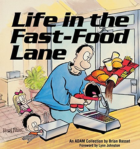 Brian Basset Life In The Fast Food Lane