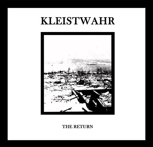 Kleistwahr The Return
