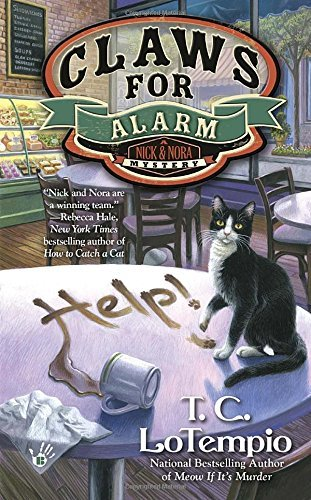 T. C. Lotempio Claws For Alarm A Nick And Nora Mystery