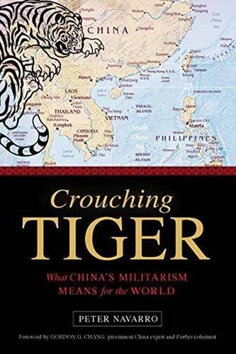 Peter Navarro Crouching Tiger What China's Militarism Means For The World