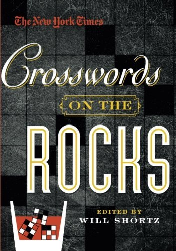 The New York Times The New York Times Crosswords On The Rocks 165 Easy To Hard Puzzles