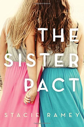 Stacie Ramey The Sister Pact