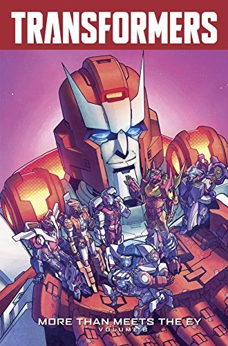 James Roberts Transformers More Than Meets The Eye Volume 8
