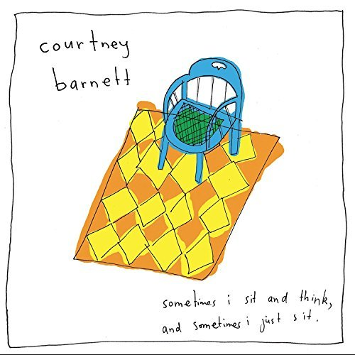 Courtney Barnett Sometimes I Sit And Think And Sometimes I Just Sit (deluxe)