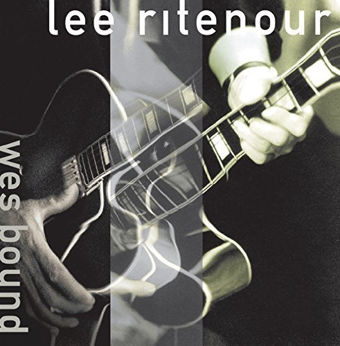 Lee Ritenour Wes Bound Wes Bound