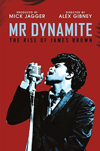 James Brown Mr Dynamite The Rise Of James Mr Dynamite The Rise Of James