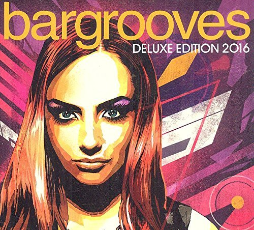 Various Artist Bargrooves Deluxe Edition 2016 Deluxe Edition 2016
