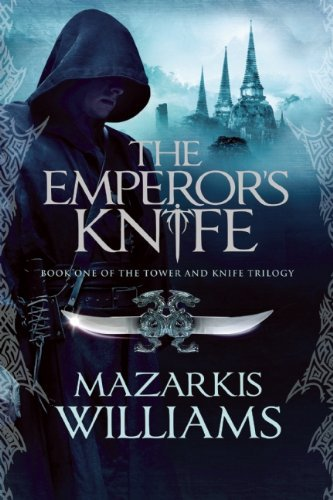 Mazarkis Williams The Emperor's Knife