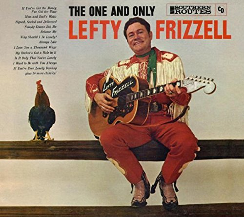 Lefty Frizzell The One And Only
