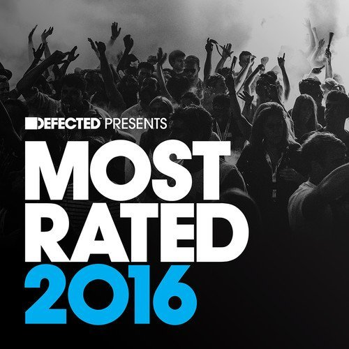 Various Artist Defected Presents Most Rated 2