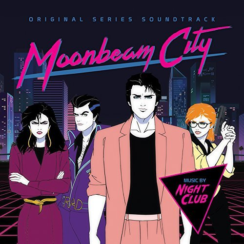 Moonbeam City Soundtrack Music By Night Club