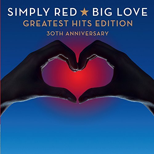 Simply Red Big Love Greatest Hits Edition Import Gbr