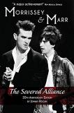 Johnny Rogan Morrissey & Marr The Severed Alliance 0025 Edition;anniversary