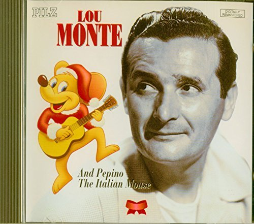 Lou Monte Pepino The Italian Mouse