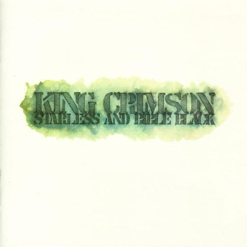 King Crimson Starless & Bible Black