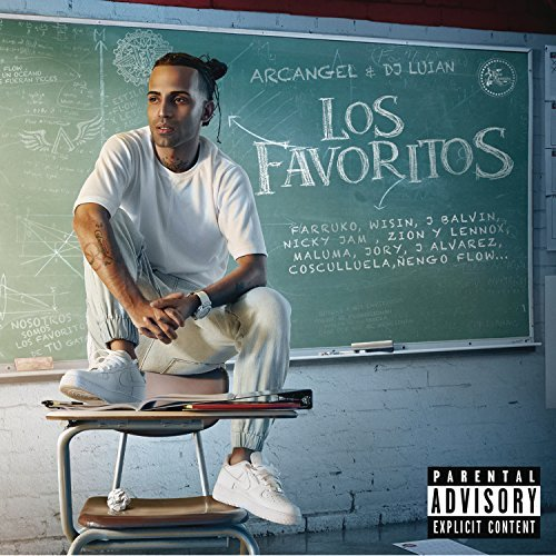 Arcangel & Dj Luian Los Favoritos Explicit Version