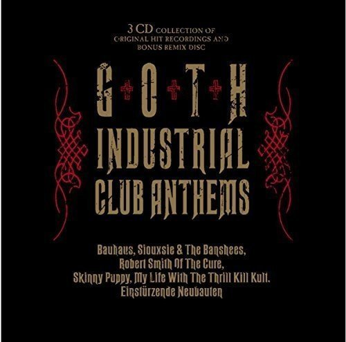 Various Artist Goth Industrial Club Anthems