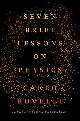 Carlo Rovelli Seven Brief Lessons On Physics