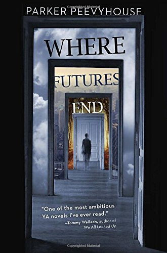Parker Peevyhouse Where Futures End
