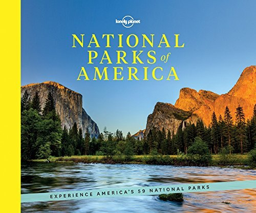 Lonely Planet National Parks Of America Experience America's 59 National Parks