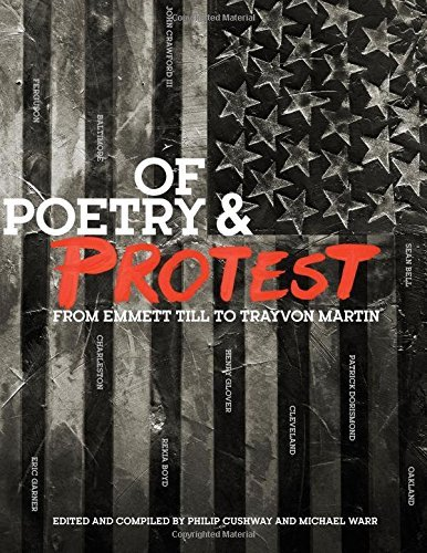 Phil Cushway Of Poetry And Protest From Emmett Till To Trayvon Martin