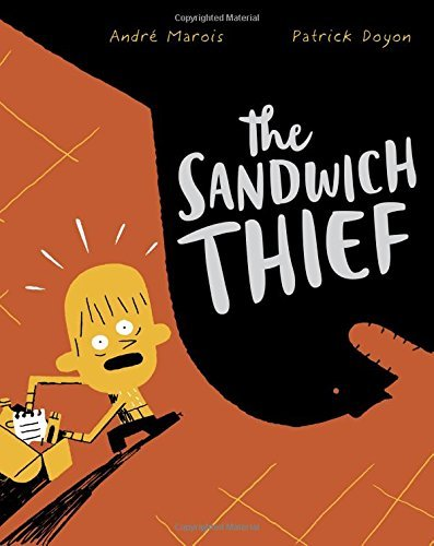 Andre Marois The Sandwich Thief