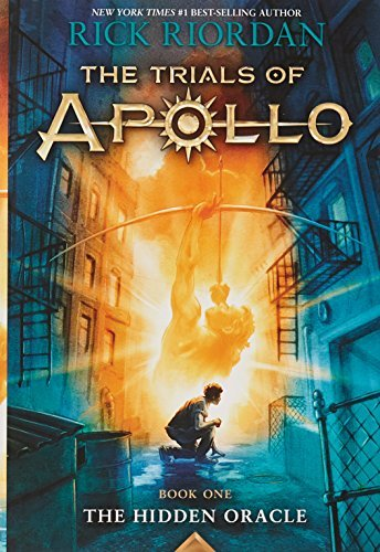 Rick Riordan The Trials Of Apollo Book One The Hidden Oracle