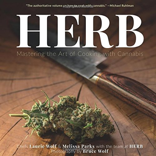 Melissa Parks Herb Mastering The Art Of Cooking With Cannabis