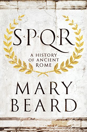 Mary Beard S.P.Q.R A History Of Ancient Rome