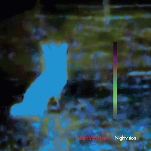 Mark Van Hoen Nightvision