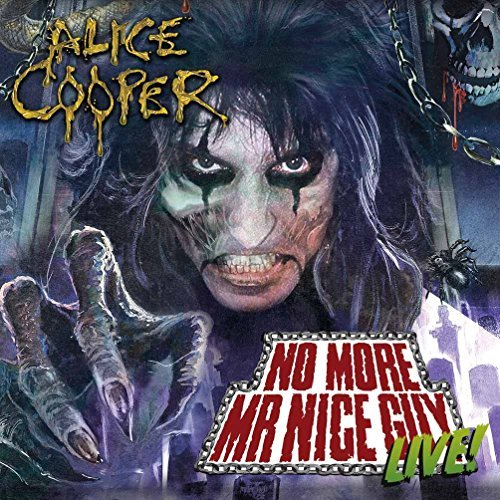 Alice Cooper No More Mister Nice Guy Live