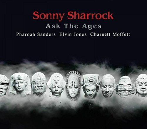 Sonny Sharrock Ask The Ages Ask The Ages