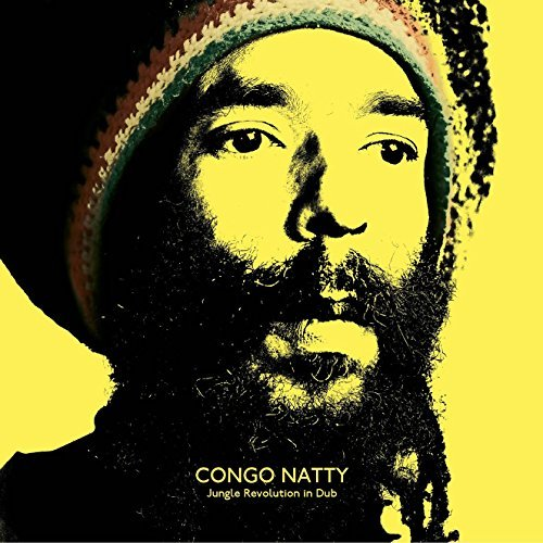 Congo Natty Jungle Revolution In Dub Jungle Revolution In Dub