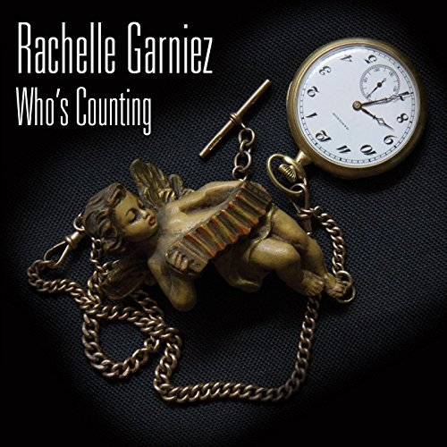 Rachelle Garniez Who's Counting Who's Counting