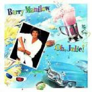 Barry Manilow Oh Julie!