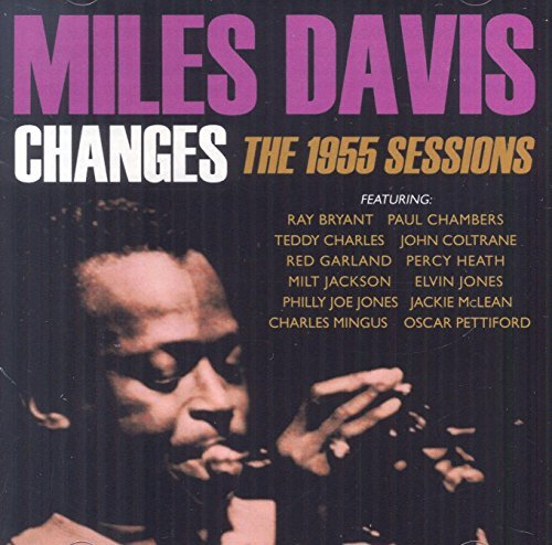 Miles Davis Davis Miles Changes The 1955