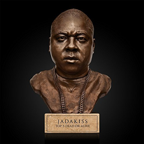 Jadakiss Top 5 Dead Or Alive