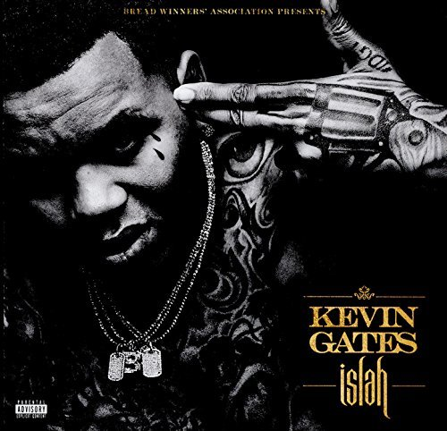 Kevin Gates Islah Explicit Version