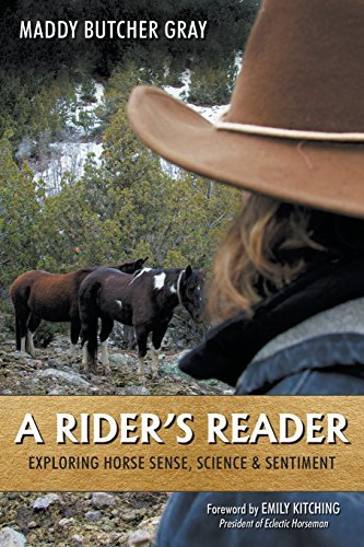 Maddy Butcher Gray A Rider's Reader Exploring Horse Sense Science & Sentiment
