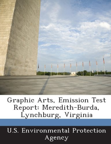 Seyed Hassan Seradj Graphic Arts Emission Test Report Meredith Burda Lynchburg Virginia