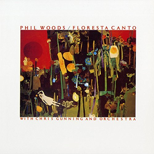 Phil Woods Floresta Canto Import Jpn