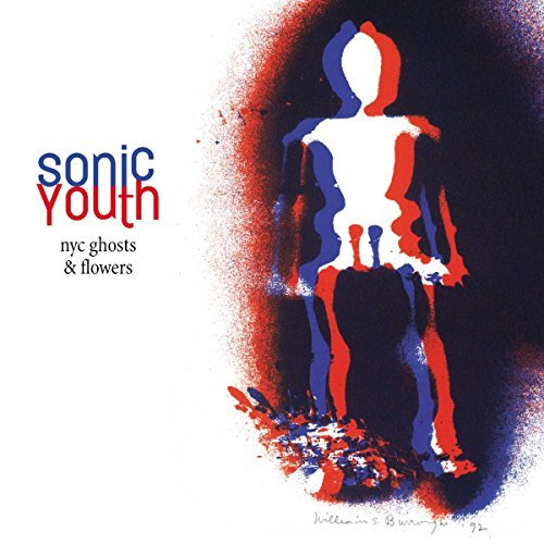 Sonic Youth Nyc Ghosts & Flowers Explicit Version