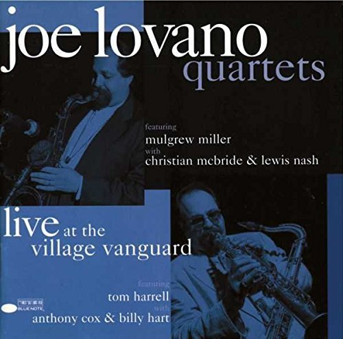 Joe Lovano Quartets Live At The Village