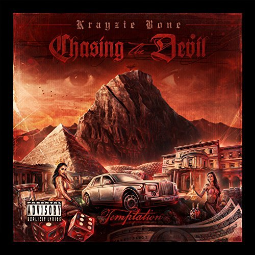 Krayzie Bone Chasing The Devil Explicit Version