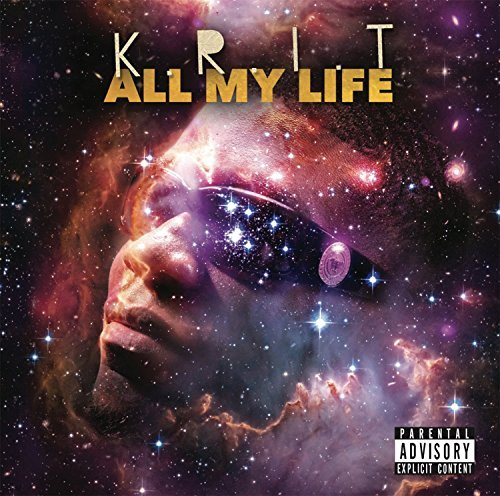 Big K.R.I.T. All My Life Explicit Version