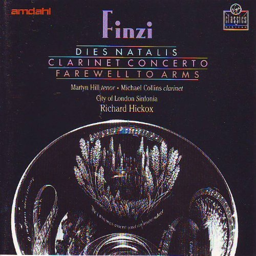 Gerald Finzi Dies Natalis Clarinet Concerto Farewell To Arms