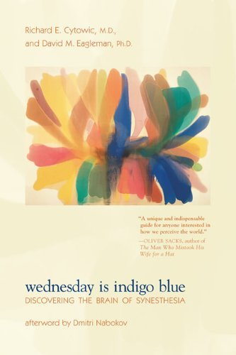 Richard E. Cytowic Wednesday Is Indigo Blue Discovering The Brain Of Synesthesia