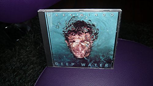 Gary Windo Deep Water
