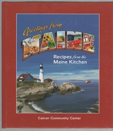 Fran Philip Greetings From Maine Recipes From The Maine Kitchen