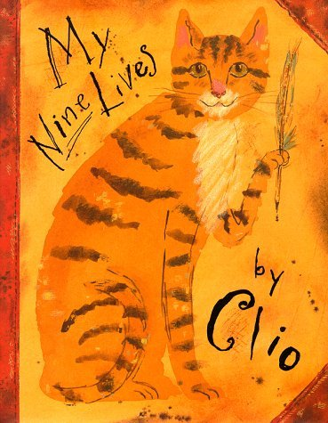 Marjorie Priceman My Nine Lives By Clio